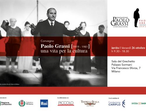 """Convegno """"Paolo Grassi [1919 – 1981] una vita per la cultura"""" – Milano, 26 ottobre 2018"""